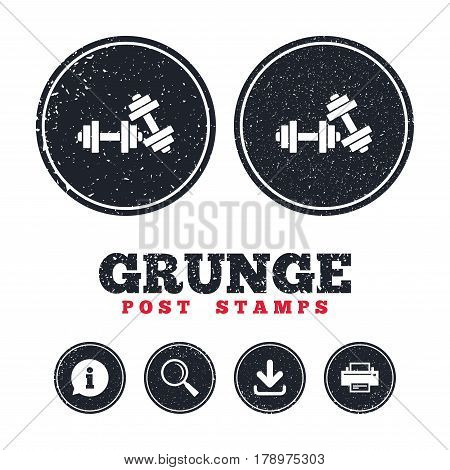 Grunge post stamps. Dumbbells sign icon. Fitness sport symbol. Gym workout equipment. Information, download and printer signs. Aged texture web buttons. Vector