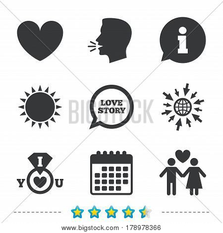 Valentine day love icons. I love you ring symbol. Couple lovers sign. Love story speech bubble. Information, go to web and calendar icons. Sun and loud speak symbol. Vector