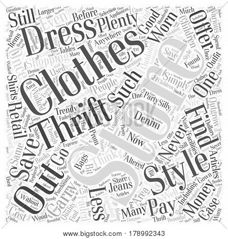 Save Money Shopping for Clothing at Thrift Stores Word Cloud Concept