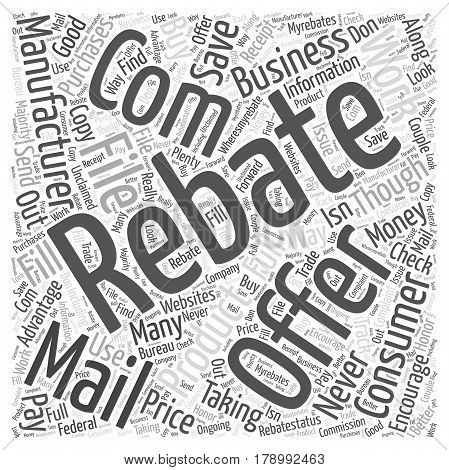 Save Money on your Purchases by Taking Advantage of the Rebates Offered Word Cloud Concept