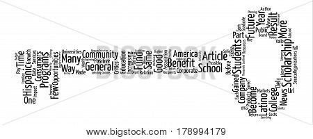 Scholarship Opportunities for Hispanics Abound text background word cloud concept