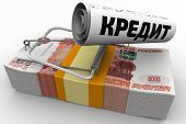 """Dangerous credit. Mousetrap from pack of Russian rubles with bait in form of sheet with text """"CREDIT"""" (Russian language). Isolated. 3D Illustration poster"""