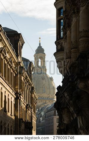 Frauenkirche Reconstructed Protestant Church Tower Seen From The Streets Of Dresden, Germany.