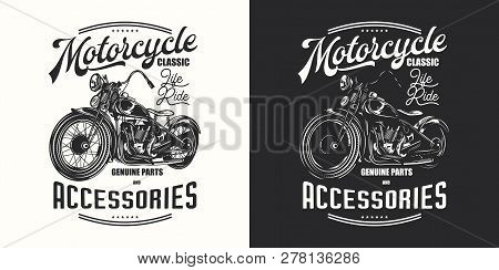T-shirt Or Poster Design With An Illustration Of An Old Motorcycle. Design With Text Composition On