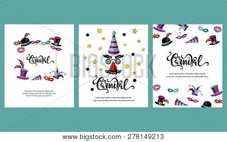 Vector Illustration With Carnival And Celebratory Objects. Handwritten Lettering Carnival. Template
