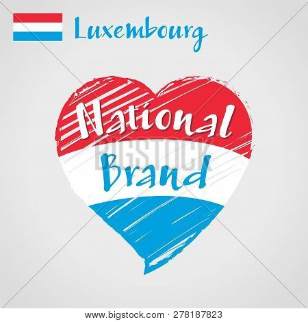 Vector Flag Heart Of Luxembourg, National Brand. Luxembourg Flag In Shape Of Heart, Pencil Strokes D