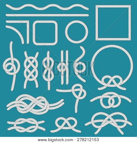 Marine Rope Knot. Ropes Frames, Cordage Knots And Decorative Cord Divider Isolated Vector Set