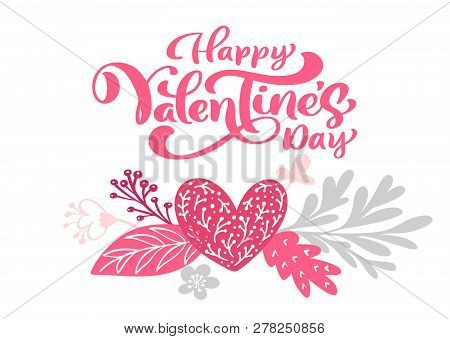 Calligraphy Phrase Happy Valentine S Day With Hearts. Card Vector Valentines Day Hand Drawn Letterin