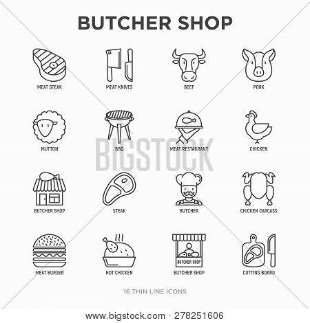 Butcher Shop Thin Line Icons Set: Meat Steak, Beef, Pork, Mutton, Bbq, Chicken, Burger, Cutting Boar