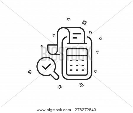 Bill Accounting Line Icon. Business Audit Sign. Check Finance Symbol. Geometric Shapes. Random Cross