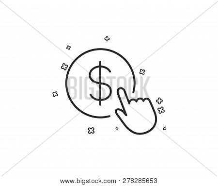 Hand Click Line Icon. Currency Exchange Sign. Cursor Pointer Symbol. To Pay Or Get Money. Geometric