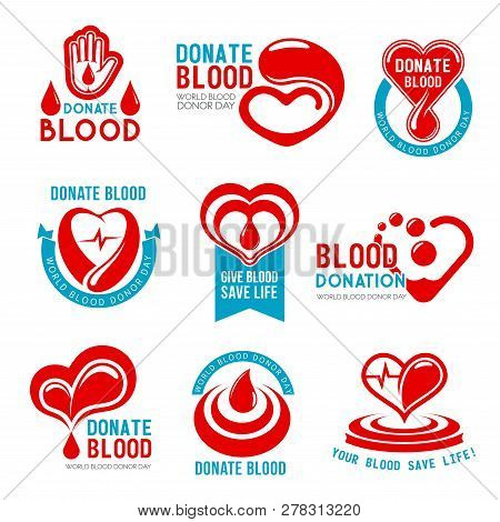 Blood Donation And Donor Day Icons For Social Responsibility And Charity Actions. Vector Symbols Set