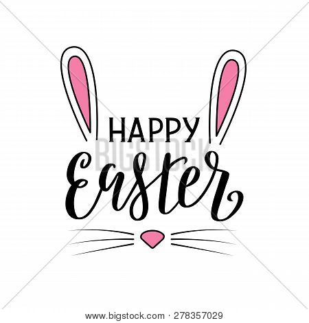 Happy Easter Lettering Poster In The Shape Of Rabbit Head. Easter Bunny Ears, Nose And Whiskers. Vec