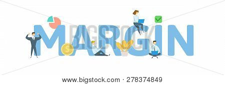 Margin Word Concept Banner. Concept With People, Letters And, Icons. Flat Vector Illustration. Isola
