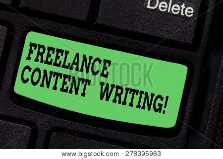 Handwriting Text Writing Freelance Content Writing. Concept Meaning Online Writing Linked To Web Mar