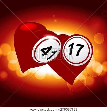 Two Red Love Hearts With Bingo Lottery Numbers Over Glowing Background