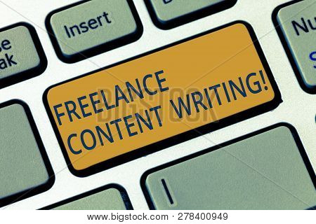 Conceptual Hand Writing Showing Freelance Content Writing. Business Photo Showcasing Online Writing