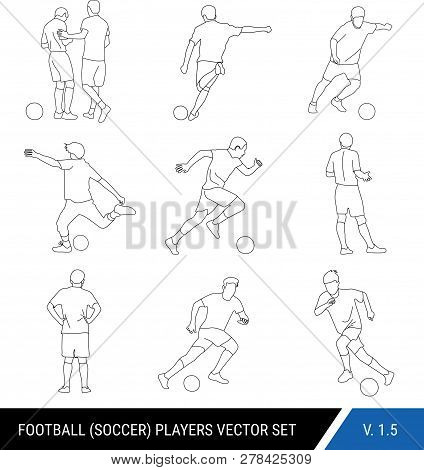 Vector Black Outline Silhouettes Of Football Players On White Background.graphic Simplified Style. D