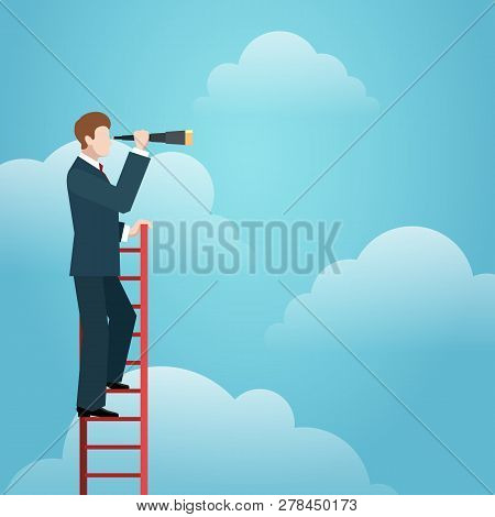 Business Vision Ladder. Businessman Standing On Top Of Staircase Above Clouds Like Symbol Of New Opp