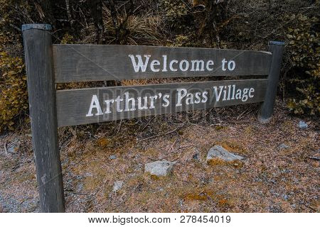 Welcome To Arthur's Pass Village Sign, Wooden Street Sign, In Arthur's Pass, Canterbury, New Zealand