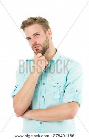 Think To Solve. Close To Solution. Man With Bristle Serious Face Thinking White Background. Guy Thou