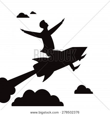 Vector Illustration Of Businessman Flying High Riding O A Rocket, Black And White Silhouette