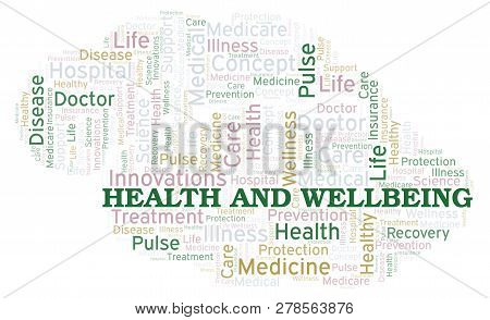 Health And Wellbeing word cloud. Wordcloud made with text only. poster