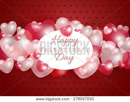 Happy Valentine Day Gift Card With Red And Pink 3d Heart Shapes Transparent Balloons - Vector Illust