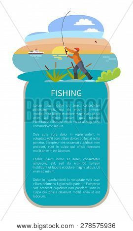 Fishing Man With Tackle Gear Poster With Text Sample. Throwing Rod With Bait Fishman In Lake Or Rive