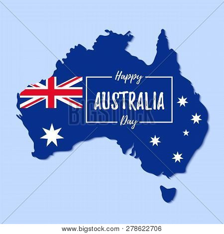 Australia Day. Vector. Happy Australia National Day Banner With Australian Map And Flag. Greeting Ca