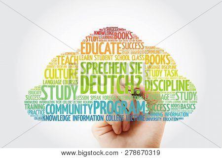 Sprechen Sie Deutch? (do You Speak German?) Word Cloud With Marker, Education Business Concept