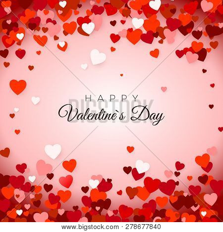 Happy Valentine`s Day. Valentine`s Day Greeting Card. Valentine's Day Background With Hearts. Holida