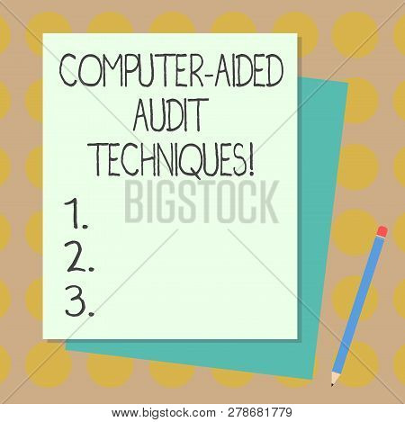 Text Sign Showing Computer Aided Audit Techniques. Conceptual Photo Using Computer To Automate It Au