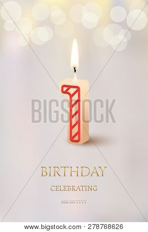 Burning Number 1 Birthday Candle With Birthday Celebration Text On Light Blurred Background. Vector