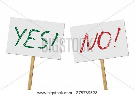 Yes And No Signs Banners On Wood Stick Collection. Vector Protest Signs With Yes And No Words Isolat
