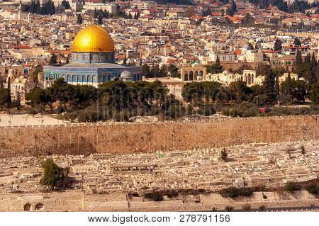 View On Jerusalem And The Temple Mount With The Dome Of The Rock And The Mount Of Olives. Palestine-