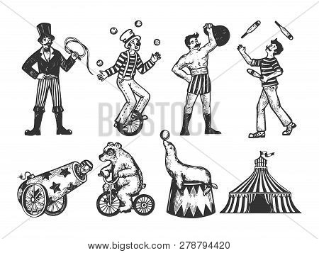 Retro Circus Performance Set Sketch Style Vector Illustration. Old Hand Drawn Engraving Imitation. H