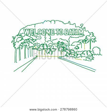 Welcome To Batam Outline Drawing. Hand-drawn Vector Illustration. Famous Travel Destinations Series.