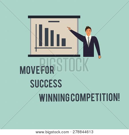 Handwriting Text Move For Success Winning Competition. Concept Meaning Make The Right Moves To Win T