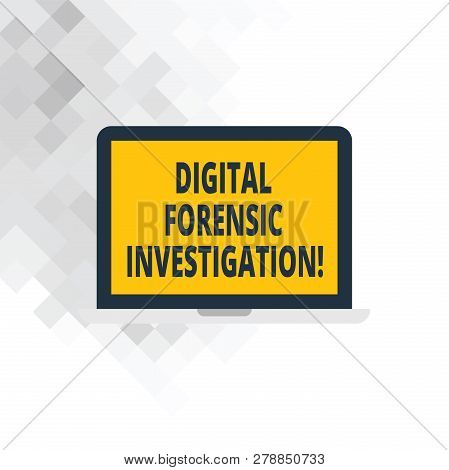 Writing Note Showing Digital Forensic Investigation. Business Photo Showcasing Recovery Of Informati