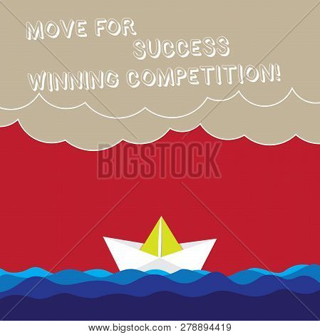 Word Writing Text Move For Success Winning Competition. Business Concept For Make The Right Moves To
