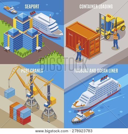 Four Seaport Isometric Icon Set With Container Loading Port Cranes Tugboat And Ocean Liner Descripti