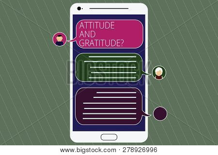 Handwriting Text Attitude And Gratitudequestion. Concept Meaning Express Thankfulness And Appreciati