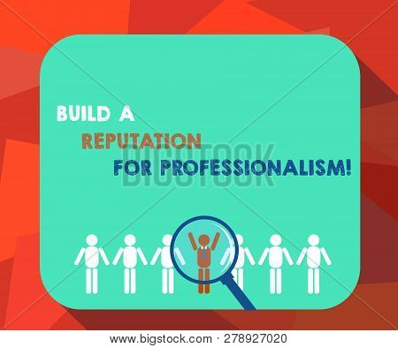 Word Writing Text Build A Reputation For Professionalism. Business Concept For Be Professional In Wh