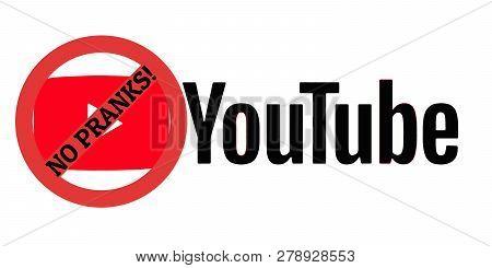 Kyiv, Ukraine - January 17, 2019: Youtube Logo With No Prank Sign Over Red Tv Symbol