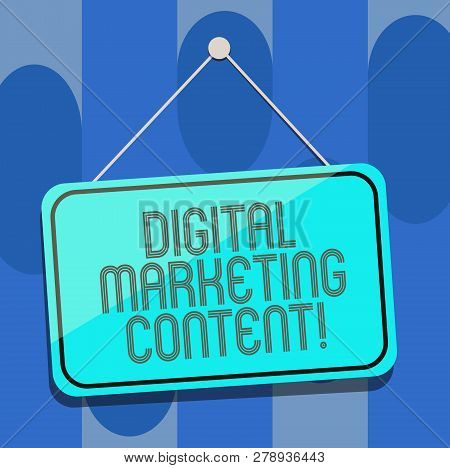 Handwriting Text Digital Marketing Content. Concept Meaning Distributing Content For Targeted Audien