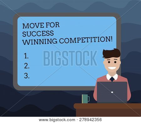 Writing Note Showing Move For Success Winning Competition. Business Photo Showcasing Make The Right
