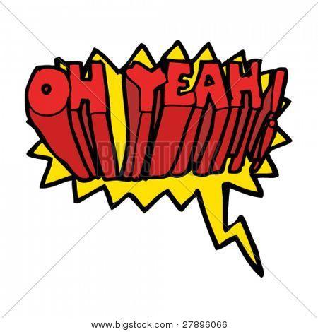 cartoon comic book shout Oh Yeah!