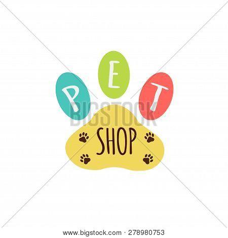 Vector Icon, Emblem Logo, Label Design Elements For Pet Shop, Zoo Shop, Pets Care And Goods For Anim