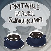 Word writing text Irritable Bowel Syndrome. Business concept for Disorder involving abdominal pain and diarrhea Sets of Cup Saucer for His and Hers Coffee Face icon with Blank Steam. poster